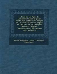 bokomslag L'Histoire Du R Gne de L'Empereur Charles-Quint