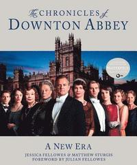 bokomslag The Chronicles of Downton Abbey: A New Era