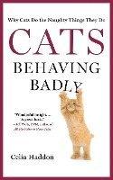 bokomslag Cats Behaving Badly
