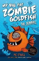 bokomslag The Seaquel: My Big Fat Zombie Goldfish