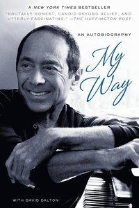 bokomslag My Way: an Autobiography
