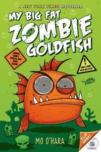 bokomslag My Big Fat Zombie Goldfish