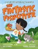bokomslag The Fintastic Fishsitter: A Big Fat Zombie Goldfish Adventure