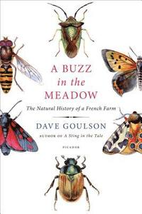 bokomslag A Buzz in the Meadow: The Natural History of a French Farm