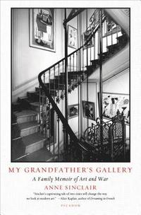 bokomslag My Grandfather's Gallery: A Family Memoir of Art and War
