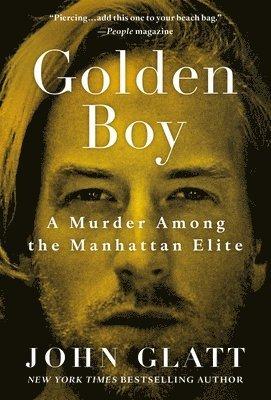 Golden Boy: A Murder Among the Manhattan Elite 1