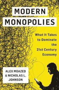 bokomslag Modern Monopolies