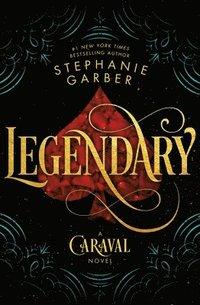 bokomslag Legendary: A Caraval Novel