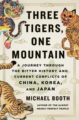 bokomslag Three Tigers, One Mountain