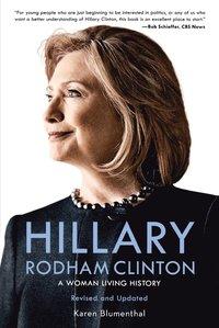 bokomslag Hillary Rodham Clinton: A Woman Living History