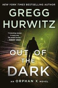 bokomslag Out of the Dark: An Orphan X Novel