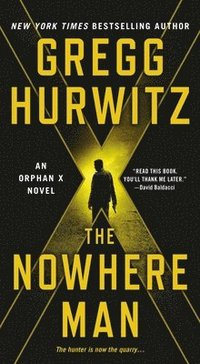 bokomslag The Nowhere Man: An Orphan X Novel
