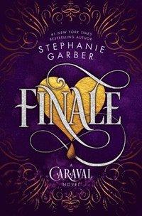 bokomslag Finale: A Caraval Novel