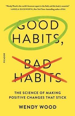 bokomslag Good Habits, Bad Habits
