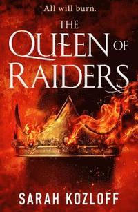 bokomslag The Queen of Raiders