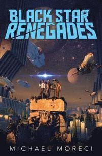 bokomslag Black Star Renegades
