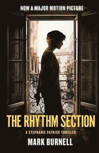 bokomslag The Rhythm Section: A Stephanie Patrick Thriller