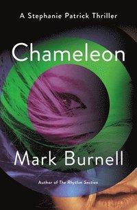 bokomslag Chameleon: A Stephanie Patrick Thriller
