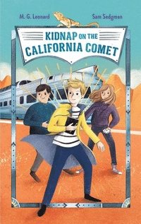 bokomslag Kidnap on the California Comet: Adventures on Trains #2