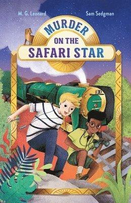 bokomslag Murder on the Safari Star: Adventures on Trains #3
