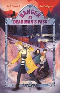 bokomslag Danger at Dead Man's Pass: Adventures on Trains #4