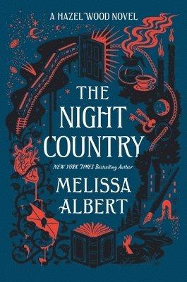 bokomslag The Night Country: A Hazel Wood Novel