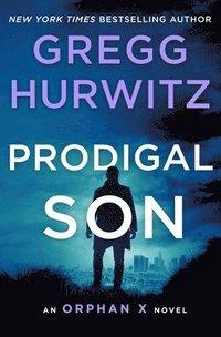bokomslag Prodigal Son: An Orphan X Novel