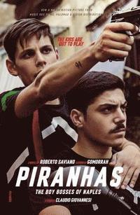 bokomslag Piranhas: The Boy Bosses of Naples: A Novel