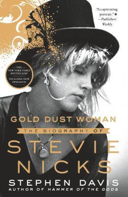 bokomslag Gold Dust Woman: The Biography of Stevie Nicks