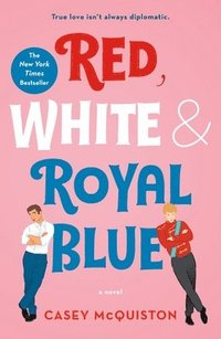 bokomslag Red, White & Royal Blue: A Novel