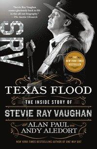 bokomslag Texas Flood: The Inside Story of Stevie Ray Vaughan