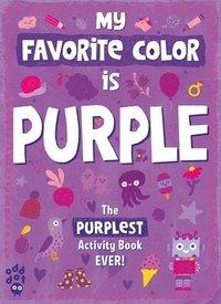 bokomslag My Favorite Color Activity Book: Purple