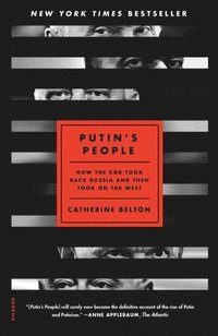 bokomslag Putin's People: How the KGB Took Back Russia and Then Took on the West