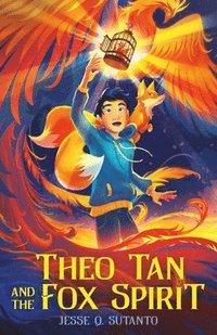 bokomslag Theo Tan and the Fox Spirit