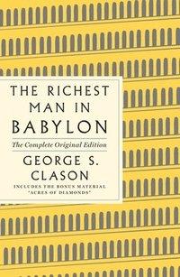 bokomslag Richest Man In Babylon: The Complete Original Edition Plus Bonus Material