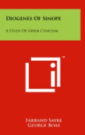 bokomslag Diogenes of Sinope: A Study of Greek Cynicism