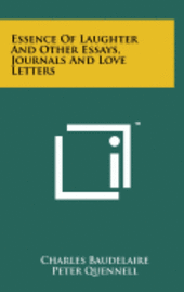 bokomslag Essence of Laughter and Other Essays, Journals and Love Letters
