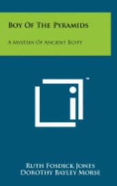 bokomslag Boy of the Pyramids: A Mystery of Ancient Egypt