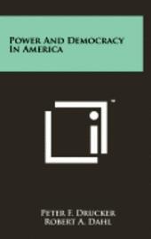 bokomslag Power and Democracy in America