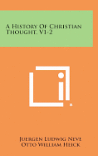 bokomslag A History of Christian Thought, V1-2