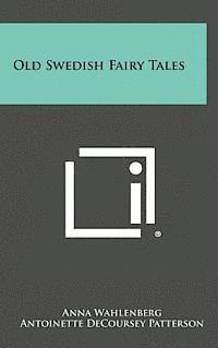 bokomslag Old Swedish Fairy Tales