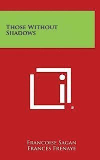 bokomslag Those Without Shadows