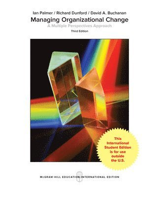 bokomslag Managing Organizational Change:  A Multiple Perspectives Approach