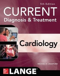 bokomslag Current Diagnosis and Treatment Cardiology, Fifth Edition