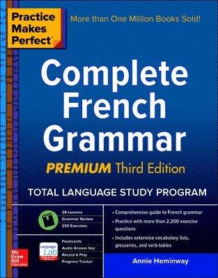 bokomslag Complete French Grammar, Premium : Practice Makes Perfect