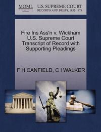 bokomslag Fire Ins Ass'n V. Wickham U.S. Supreme Court Transcript of Record with Supporting Pleadings