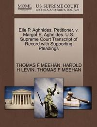 bokomslag Elie P. Aghnides, Petitioner, V. Margot E. Aghnides. U.S. Supreme Court Transcript of Record with Supporting Pleadings