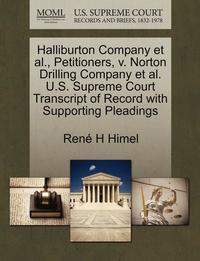 bokomslag Halliburton Company Et Al., Petitioners, V. Norton Drilling Company Et Al. U.S. Supreme Court Transcript of Record with Supporting Pleadings