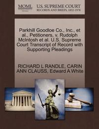 bokomslag Parkhill Goodloe Co., Inc., et al., Petitioners, V. Rudolph McIntosh et al. U.S. Supreme Court Transcript of Record with Supporting Pleadings