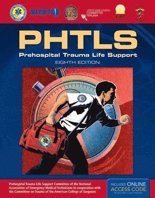 bokomslag PHTLS: Prehospital Trauma Life Support